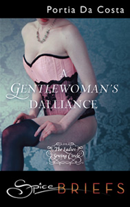 A Gentlewoman's Dalliance - click for info